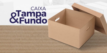 Conheça mais sobre a Caixa de papelão Tampa e Fundo