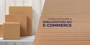 Embalagem para Ecommerce, como escolher?